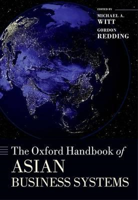The Oxford Handbook of Asian Business Systems (BOK)