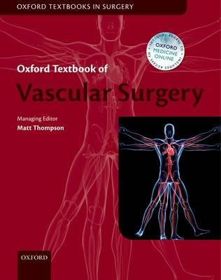 Oxford Textbook of Vascular Surgery (BOK)