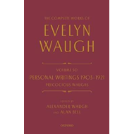 Complete Works of Evelyn Waugh: Personal Writings 1903-1921: (BOK)