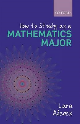 How to Study as a Mathematics Major (BOK)