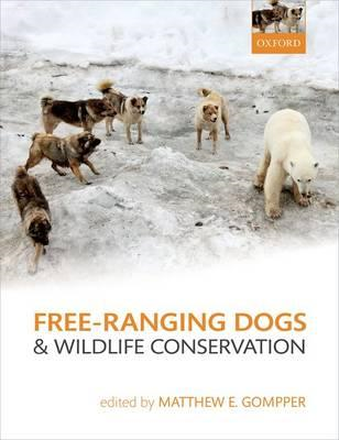 Free-Ranging Dogs and Wildlife Conservation (BOK)