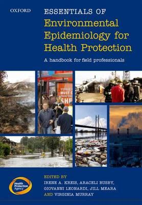 Essentials of Environmental Epidemiology for Health Protecti (BOK)