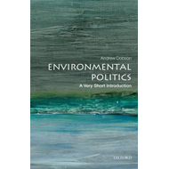 Environmental Politics: A Very Short Introduction (BOK)