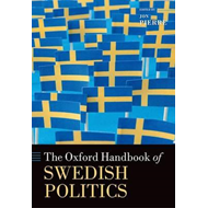 Oxford Handbook of Swedish Politics (BOK)