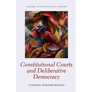 The Constitutional Courts and Deliberative Democracy (BOK)