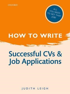 How to Write: Successful CVs and Job Applications (BOK)