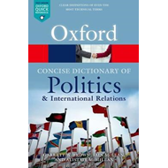 Concise Oxford Dictionary of Politics and International Rela (BOK)