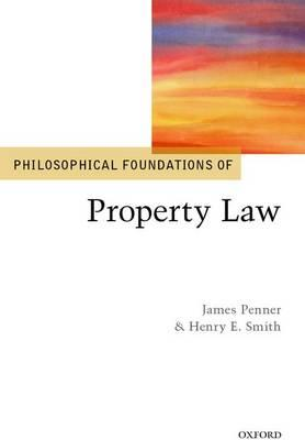 Philosophical Foundations of Property Law (BOK)