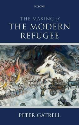 Making of the Modern Refugee (BOK)