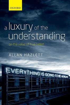 A Luxury of the Understanding: On the Value of True Belief (BOK)