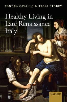 Healthy Living in Late Renaissance Italy (BOK)