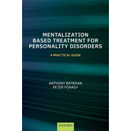 Mentalization-Based Treatment for Personality Disorders (BOK)