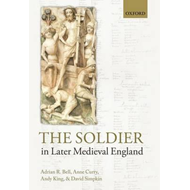 Soldier in Later Medieval England (BOK)