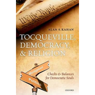 Tocqueville, Democracy, and Religion (BOK)