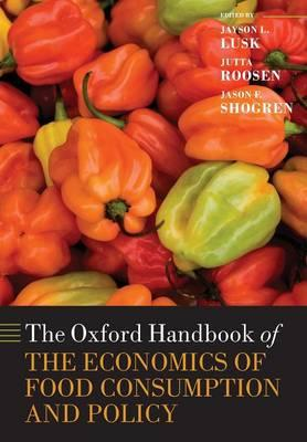 Oxford Handbook of the Economics of Food Consumption and Pol (BOK)