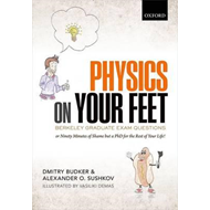 Physics on Your Feet: Berkeley Graduate Exam Questions (BOK)