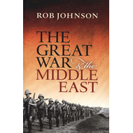 Great War and the Middle East (BOK)