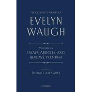 Complete Works of Evelyn Waugh: Essays, Articles, and Review (BOK)