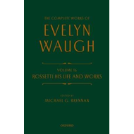 Complete Works of Evelyn Waugh: Rossetti His Life and Works (BOK)
