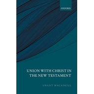 Union with Christ in the New Testament (BOK)