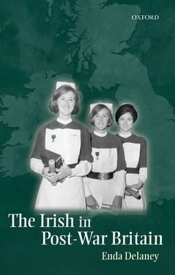 Irish in Post-War Britain (BOK)