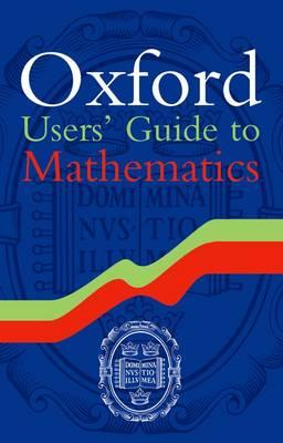 Oxford Users' Guide to Mathematics (BOK)