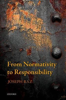 From Normativity to Responsibility (BOK)