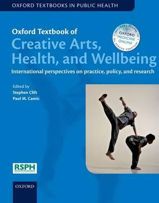 Oxford Textbook of Creative Arts, Health, and Wellbeing (BOK)