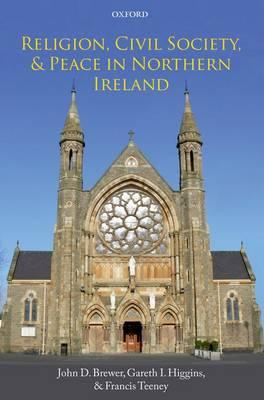Religion, Civil Society, and Peace in Northern Ireland (BOK)