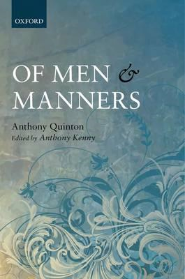 Of Men and Manners: Essays Historical and Philosophical (BOK)