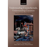 Understanding Counterfactuals, Understanding Causation (BOK)