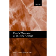 Plato's Theaetetus as a Second Apology (BOK)