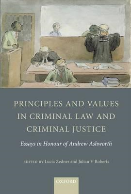 Principles and Values in Criminal Law and Criminal Justice (BOK)