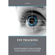 Eye Tracking: A Comprehensive Guide to Methods and Measures (BOK)