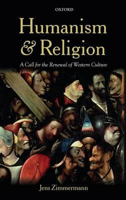 Humanism and Religion: A Call for the Renewal of Western Culture (BOK)