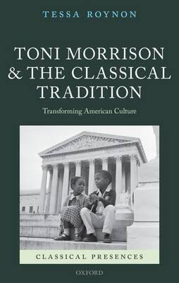 Toni Morrison and the Classical Tradition (BOK)
