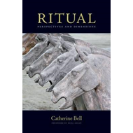 Ritual: Perspectives and Dimensions (BOK)