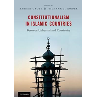 Constitutionalism in Islamic Countries: Between Upheaval and Continuity (BOK)