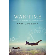 War Time: An Idea, Its History, Its Consequences (BOK)