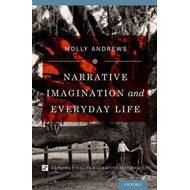 Narrative Imagination and Everyday Life (BOK)