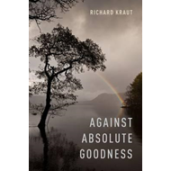 Against Absolute Goodness (BOK)