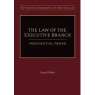 The Law of the Executive Branch: Presidential Power (BOK)