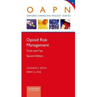 Opioid Risk Management: Tools and Tips (BOK)