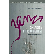 Speaking Pittsburghese: The Story of a Dialect (BOK)