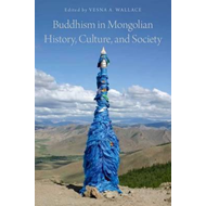 Buddhism in Mongolian History, Culture, and Society (BOK)