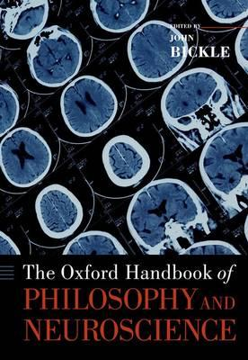 Oxford Handbook of Philosophy and Neuroscience (BOK)