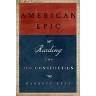 American Epic: A Reader's Guide to the U.S. Constitution (BOK)