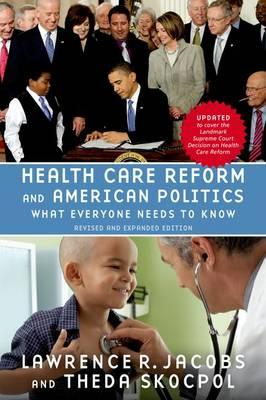Health Care Reform and American Politics (BOK)