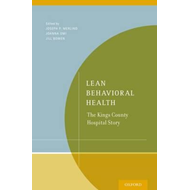 Lean Behavioral Health: The Kings County Hospital Story (BOK)