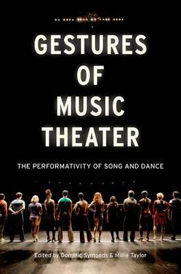 Gestures of Music Theater: The Performativity of Song and Dance (BOK)